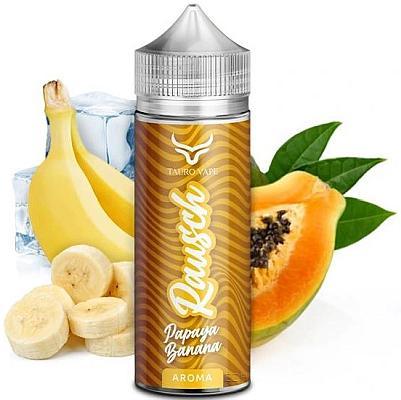 Tauro Vape - Rausch - Aroma Papaya Banana 15ml